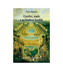 Giardini, Mode e...