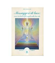 Messaggeri Di Luce: Come...