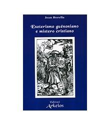 Esoterismo Guénoniano e...