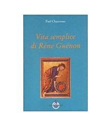 Vita Semplice di Rene Guenon
