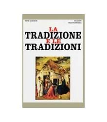 Tradizione e le Tradizioni...