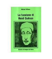 La Funzione di René Guénon