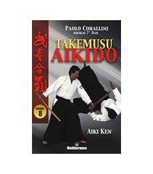 Takemusu Aikido - Volume 8