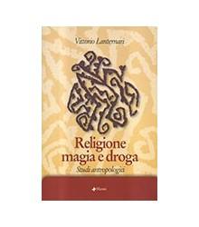 Religione Magia e Droga