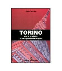 Torino. Storia E Misteri Di...