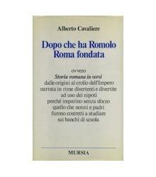 Dopo che ha Romolo Roma...