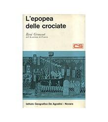 L'Epopea delle Crociate