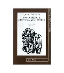Umanesimo e Cultura Monastica