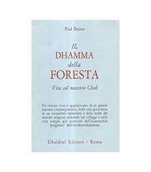 Dhamma Della Foresta. Vita...