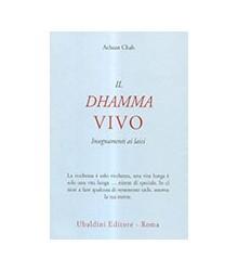 Dhamma Vivo. Insegnamenti...
