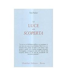Luce Della Scoperta (La)