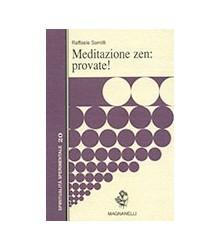 Meditazione Zen: Provate!
