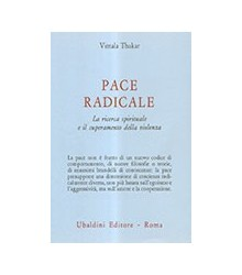 Pace Radicale. La Ricerca...