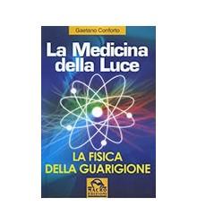 Medicina Della Luce. La...