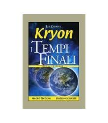 Kryon I Tempi Finali