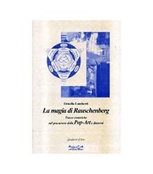 La Magia di Rauschenberg