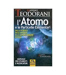 L'Atomo e le Particelle...