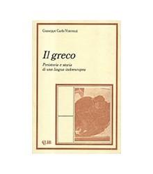 Greco. Preistoria E Storia...