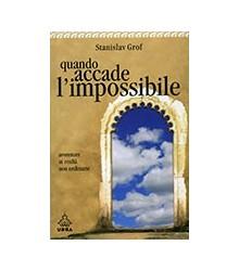 Quando Accade l'Impossibile