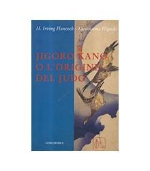 Jigoro Kano o l'Origine del...