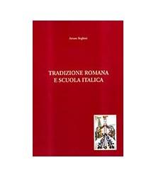 Tradizione Romana e Scuola...