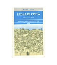 Idea Di Città (L')