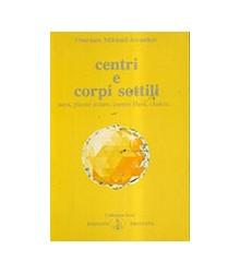 Centri E Corpi Sottili -...
