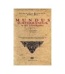 Mundus Subterraneus in XII...