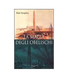 Magia degli Obelischi (La)