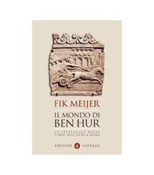 Mondo di Ben Hur (Il)