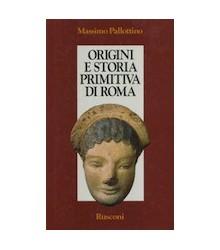 Origini e Storia Primitiva...