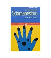 Iniziazione allo Sciamanesimo