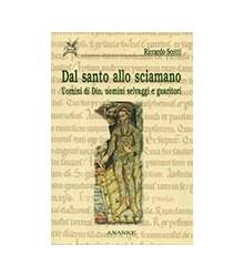 Dal Santo Allo Sciamano....