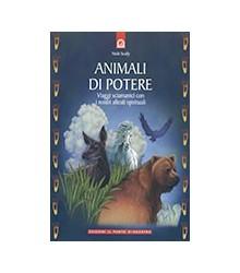 Animali Di Potere. Viaggi...