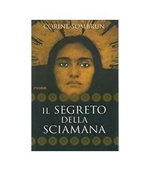 Segreto Della Sciamana (Il)