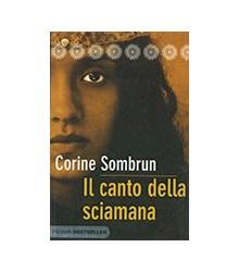 Canto Della Sciamana (Il)