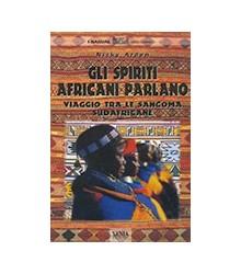 Spiriti Africani Parlano....
