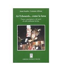 Ai-Tchourek... Come la Luna
