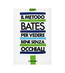 Metodo Bates per Vedere...