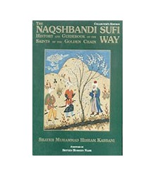 The Naqshbandi Sufi Way