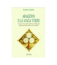 Aragorn e la Maga Verde