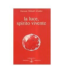 Luce, Spirito Vivente (La).