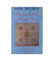 Energie Sottili e Mondo...