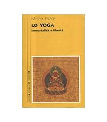 Yoga Immortalità e Libertà