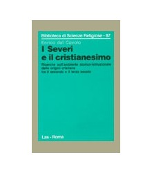 I Severi e il Cristianesimo