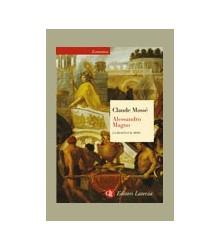 Alessandro Magno. La Realtà...