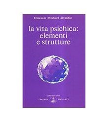 Vita Psichica: Elementi E...