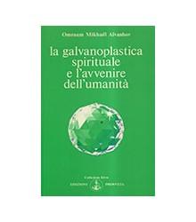 Galvanoplastica Spirituale...