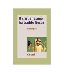 Cristianesimo ha Tradito...