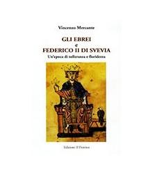 Gli Ebrei e Federico II di...